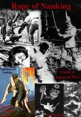 Rape of Nanking: China & Japan at War